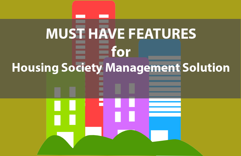 must have features for online housing society management solution