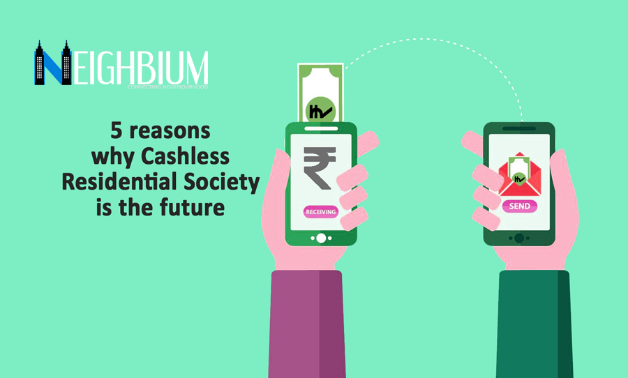 5 reasons why cashless residential society is the future