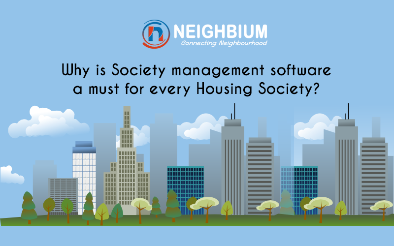Why is Society management software a must for every Housing Society?