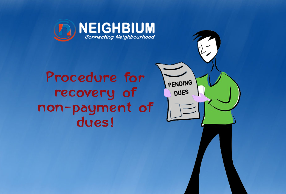 Procedure for recovery of non-payment of dues