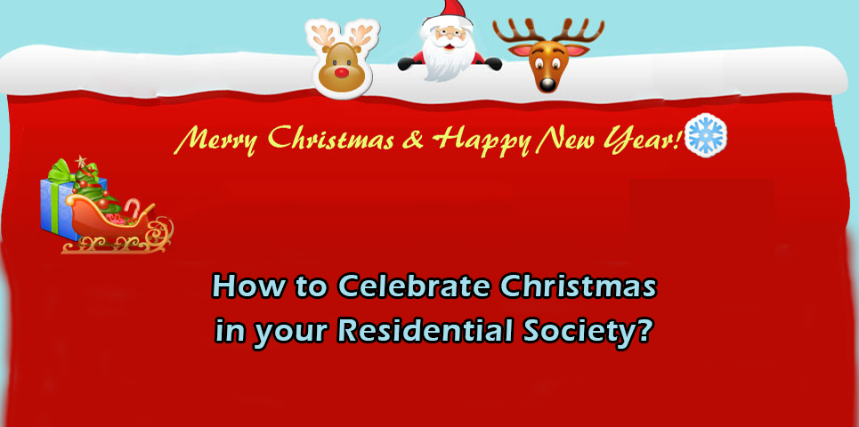 Christmas Celebrations in Residential Housing Society