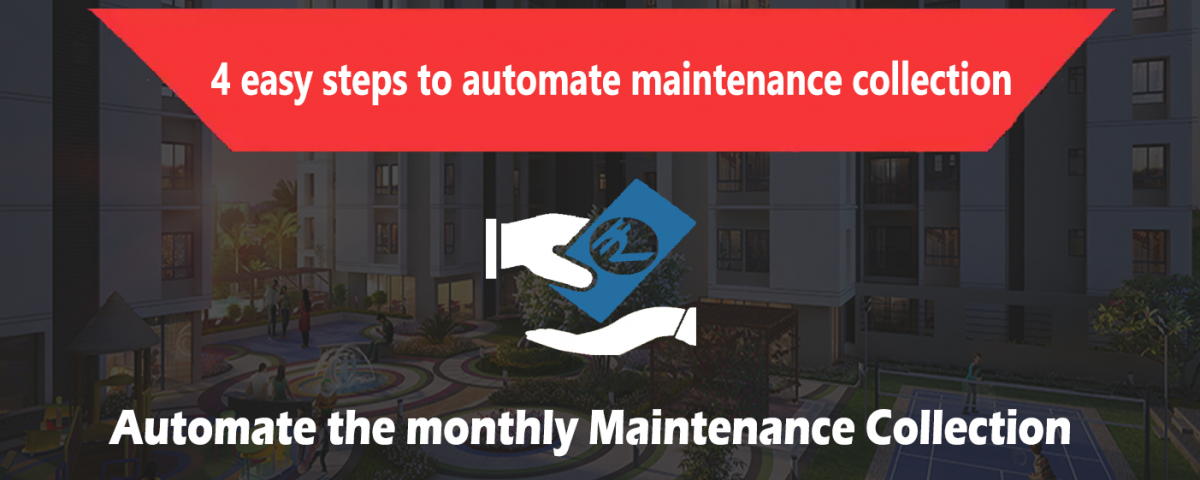 4 EASY STEPS TO AUTOMATE THE MONTHLY MAINTENANCE COLLECTION